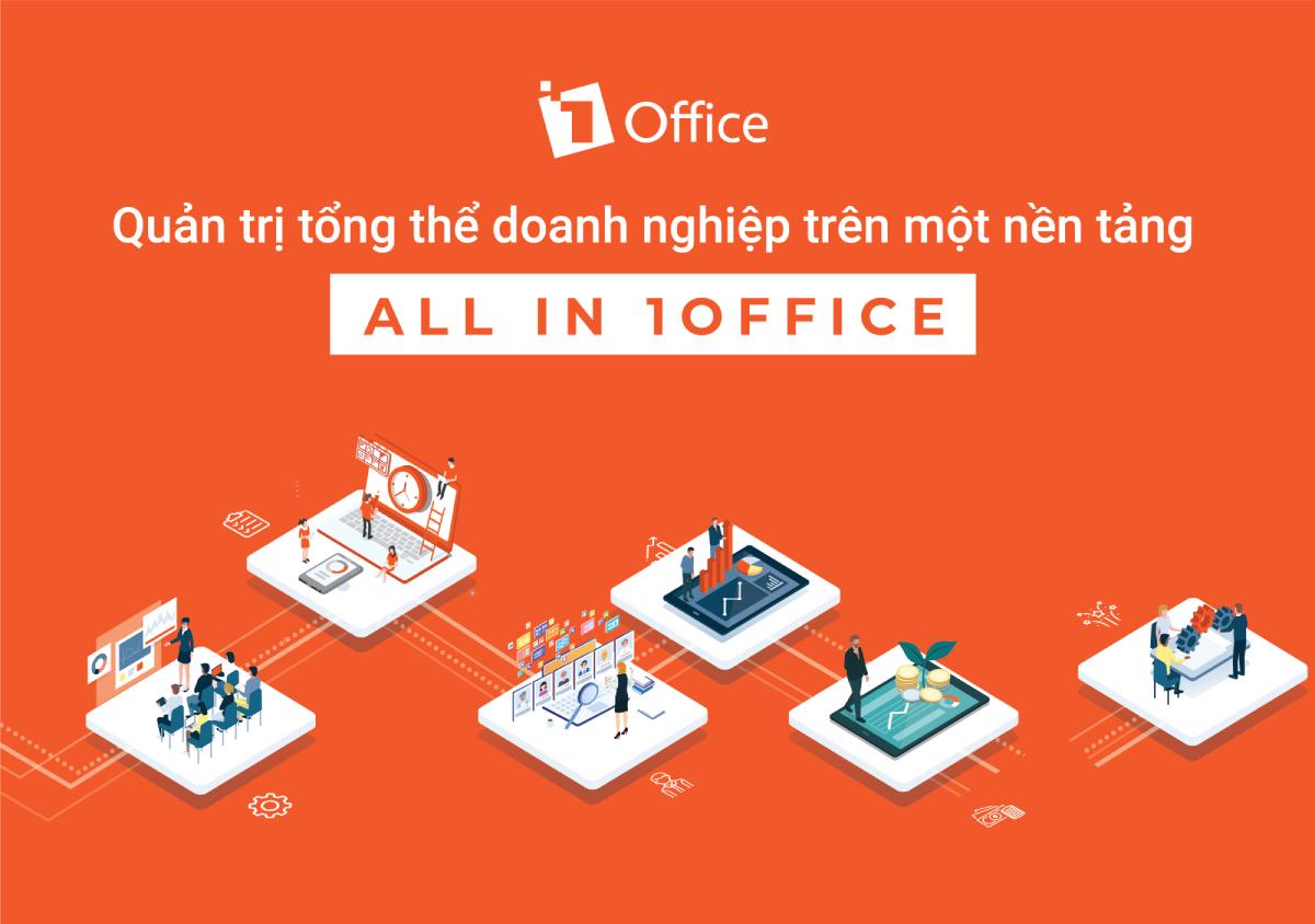 Review nền tảng quản trị doanh nghiệp tổng thể 1Office