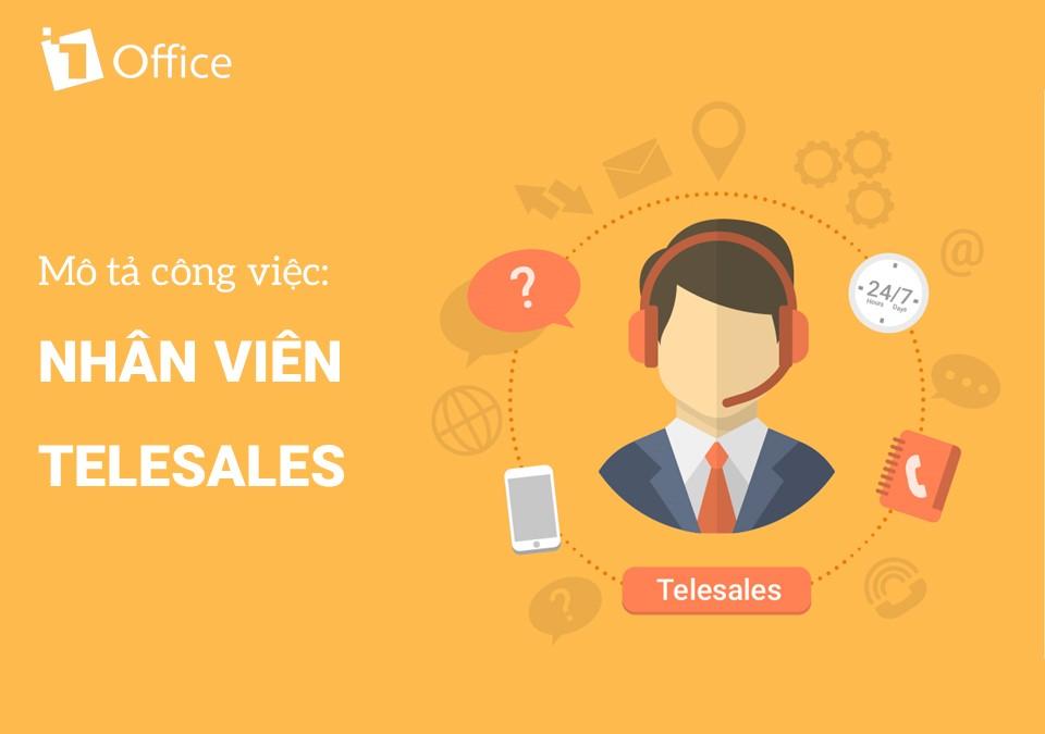Mô tả công việc Nhân viên Telesales (tải miễn phí)