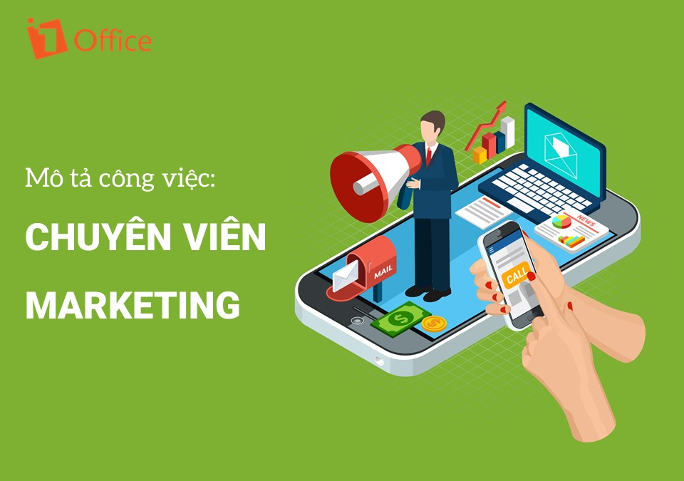 Mô tả công việc Chuyên viên Marketing