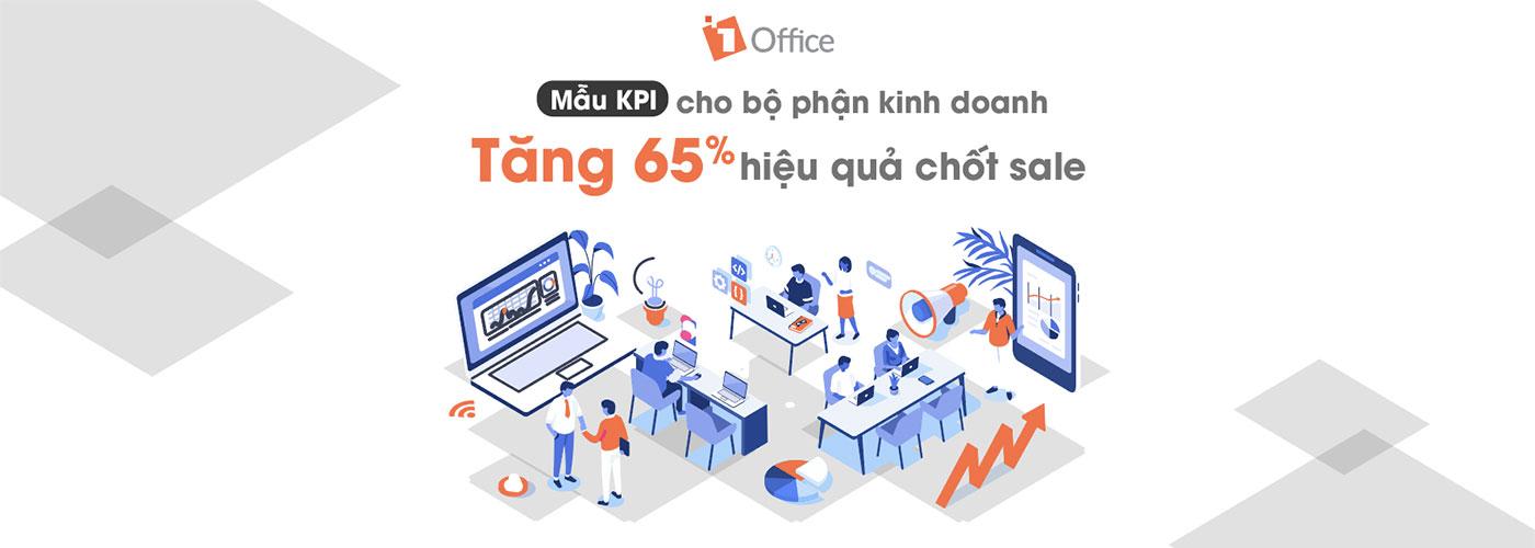 Mẫu KPI cho bộ phận kinh doanh – Tăng 65% hiệu quả chốt sale bán hàng