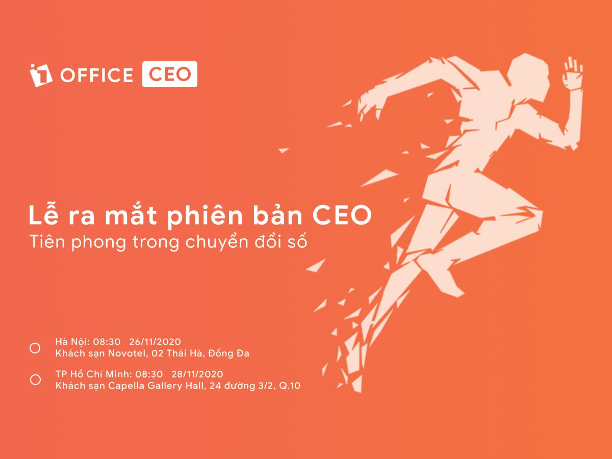 LỄ RA MẮT 1OFFICE PHIÊN BẢN CEO THÁNG 11/2020