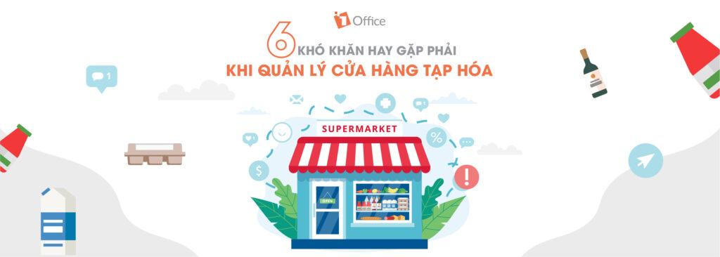 6 khó khăn hay gặp phải khi quản lý cửa hàng tạp hóa