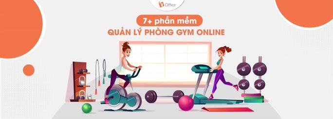 Cập nhật 7+ phần mềm quản lý phòng gym online mới nhất 2021
