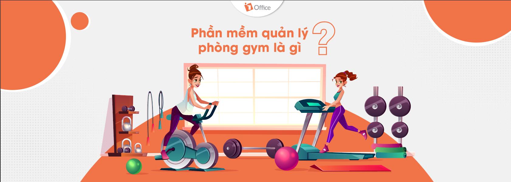 Kinh nghiệm quản lý phòng Gym hiệu quả