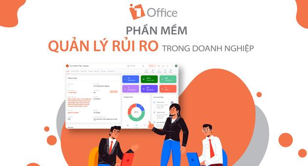 1Office: Phần mềm quản lý rủi ro trong doanh nghiệp tốt nhất 2021