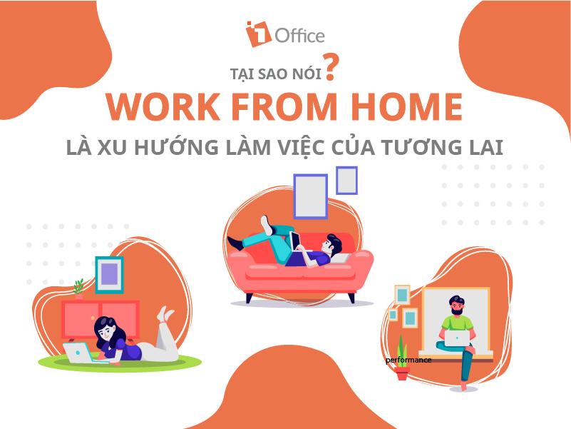 Tại sao nói work from home là xu hướng làm việc của tương lai?