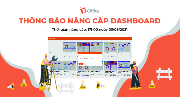 [1Office] Thông báo nâng cấp Dashboard