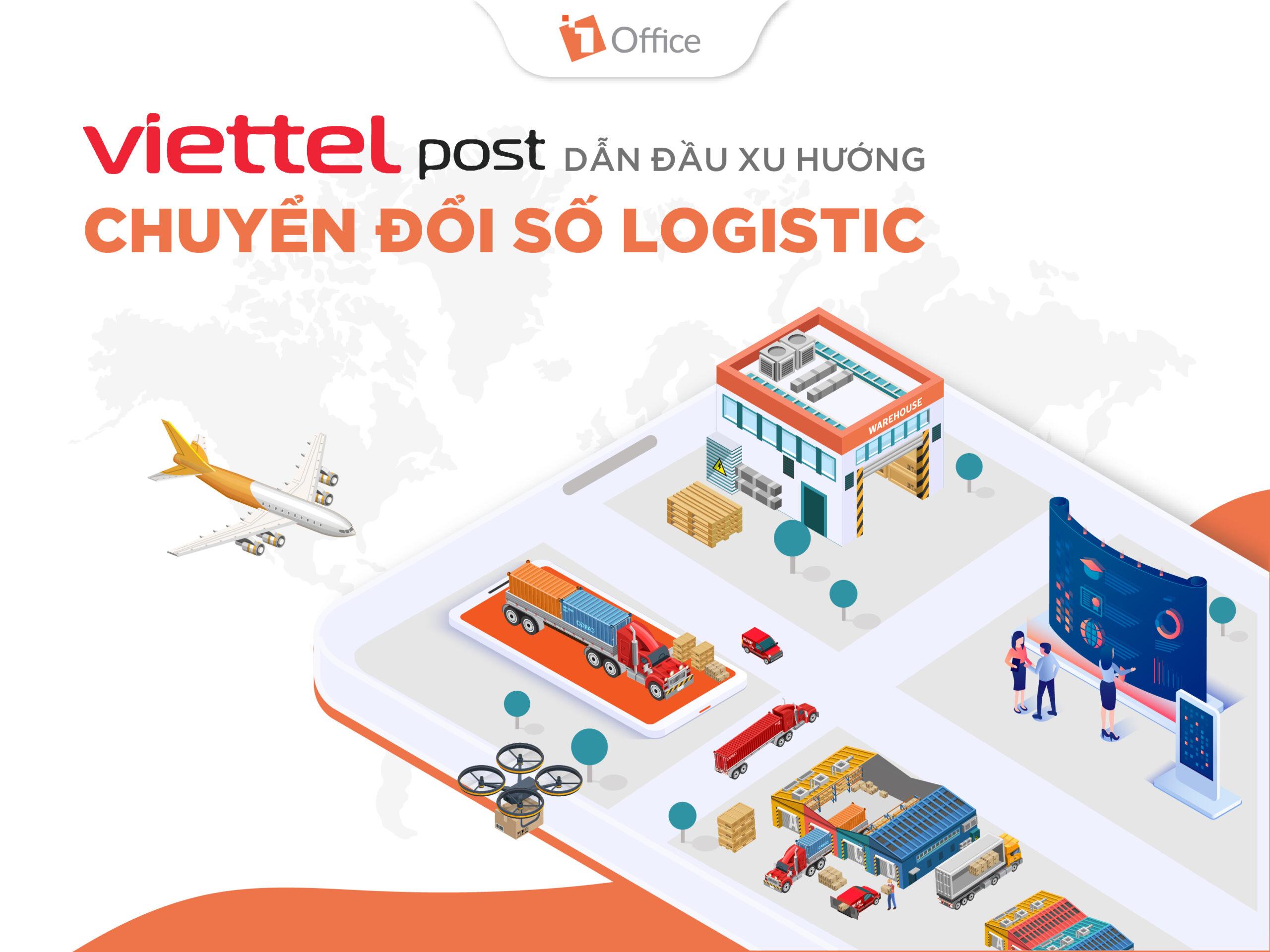 Viettel Post dẫn đầu xu hướng chuyển sổ ngành Logistics