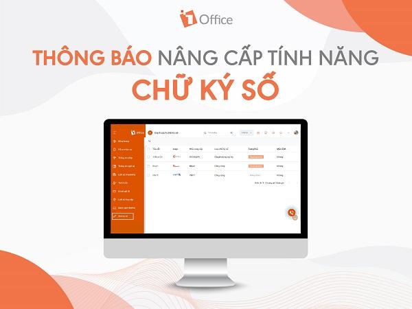 [1Office] Thông báo nâng cấp tính năng Chữ ký số