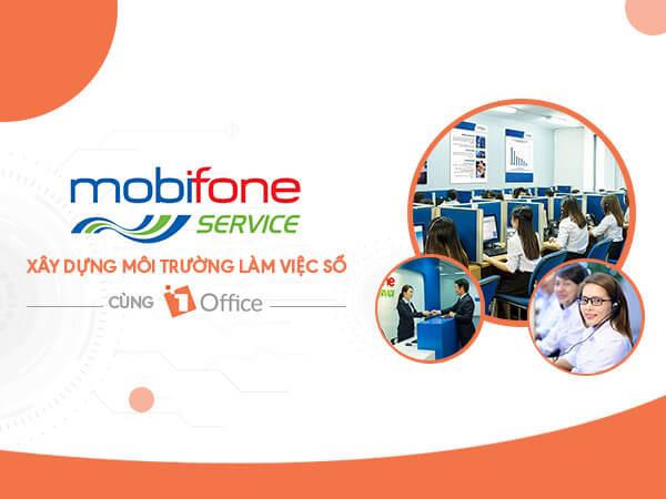 Mobifone Service khởi động môi trường làm việc số cùng 1Office