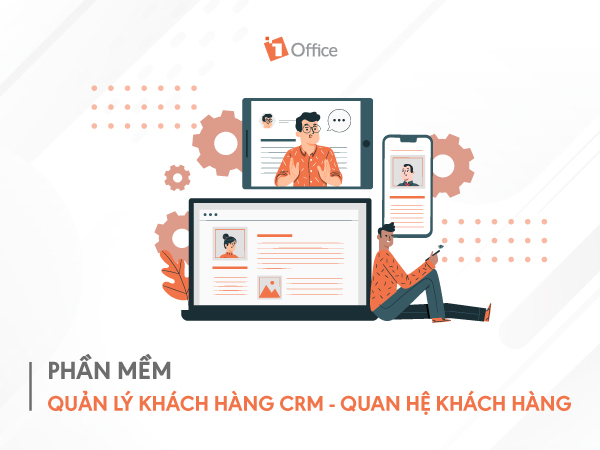 Phần mềm quản lý khách hàng CRM tốt nhất 2021