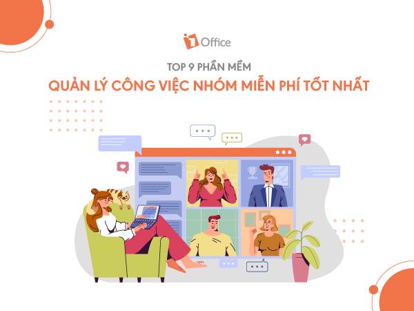 Top 9 phần mềm quản lý công việc nhóm miễn phí tốt nhất