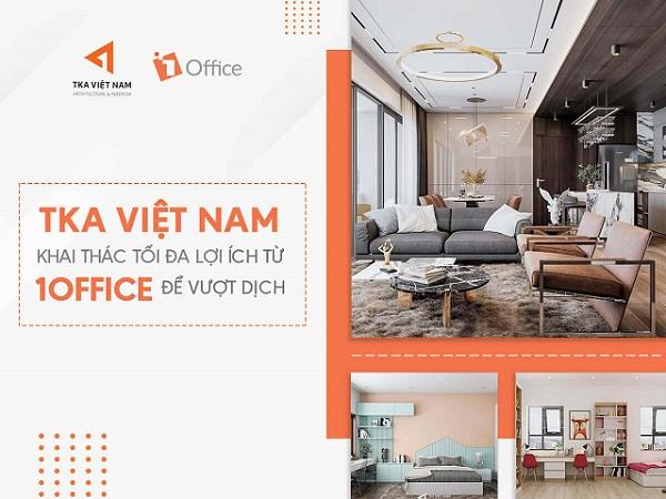 TKA Việt Nam khai thác tối đa lợi ích từ 1Office để vượt dịch