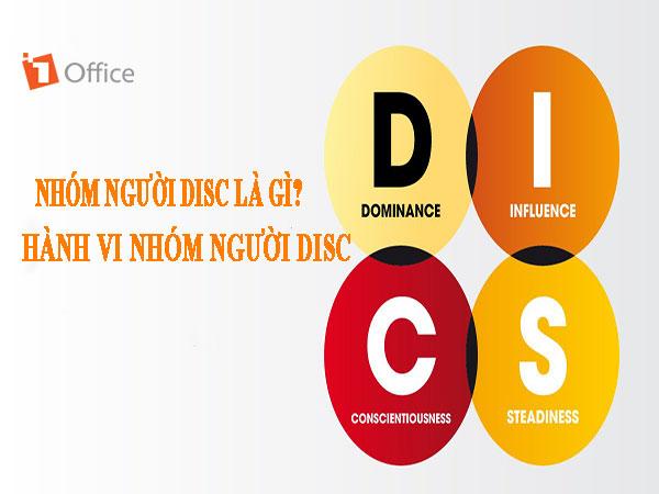 Nhóm người disc là gì? Phân tích hành vi của từng nhóm người disc