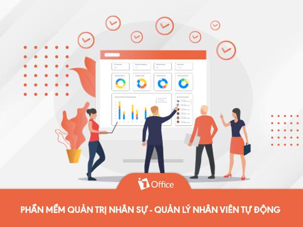 Phần mềm quản trị nhân sự tiện lợi, chuyên nghiệp nhất 2021