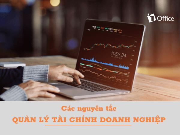 Quản trị tài chính doanh nghiệp là gì? Nguyên tắc quản trị tài chính doanh nghiệp